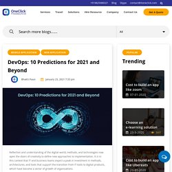 DevOps: 10 Predictions for 2021 and Beyond