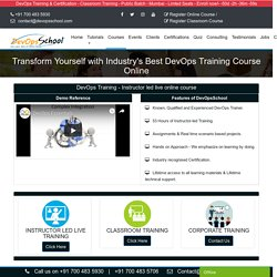 DevOps Training & Courses by DevOpsSchool Online and Classroom by expert trainers in India
