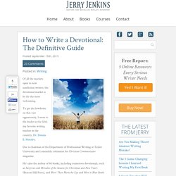 How to Write a Devotional: The Definitive GuideJerry Jenkins Writers Guild