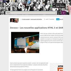 Devoxx – Les nouvelles applications HTML 5 et DART
