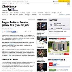 Langue: les Corses devraient prendre de la graine des juifs | Rue89 Culture