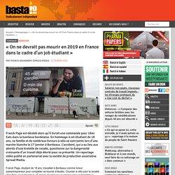 « On ne devrait pas mourir en 2019 en France dans le cadre d'un job étudiant