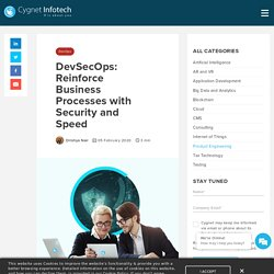DevSecOps Reinforce Business Processes with Security and Speed - Cygnet