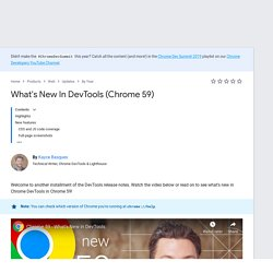 What's New In DevTools (Chrome 59)