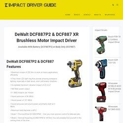 DeWalt DCF887P2 & DCF887 Impact Driver (Best Price Available)