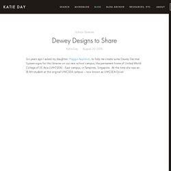 Dewey Designs to Share — Katie Day