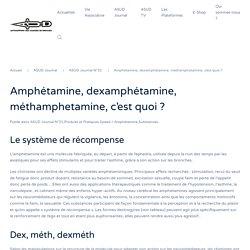 Amphétamine, dexamphétamine, méthamphetamine, c'est quoi ?