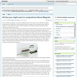 All that you might want to comprehend About Magnets