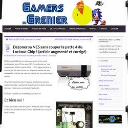 Dézoner sa NES sans couper la patte 4 du Lockout Chip ! (article augmenté et corrigé) – Gamers du Grenier