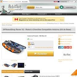 DFRobotShop Rover - Robot à Chenilles Compatible Arduino (Kit de Base)