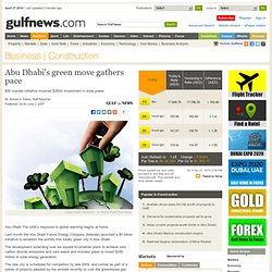 Abu Dhabi's green move gathers pace