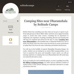 Camping Sites near Dharamshala by Solitude Camps - solitudecamps