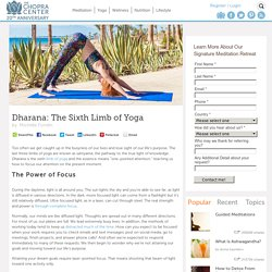 Dharana: The Sixth Limb of Yoga