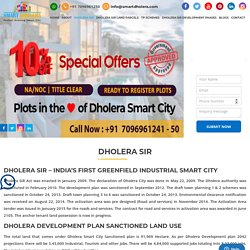 Dholera SIR - India's 1st Greenfield Planned Smart City In Gujarat