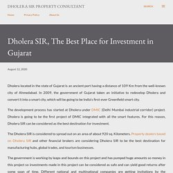 Dholera SIR, the Best Place for Investment in Gujarat