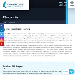 Chhabildas Developers - Dholera Special Investment Region Project