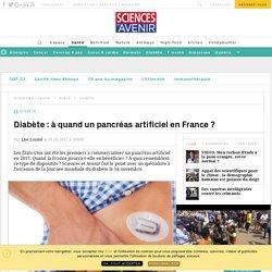 Diabète : à quand un pancréas artificiel en France