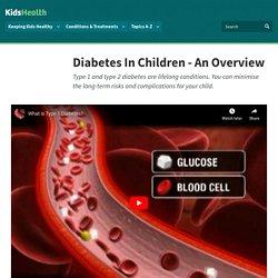 Diabetes In Children - An Overview