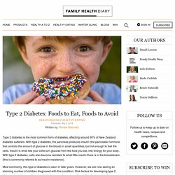 Type 2 Diabetes: Foods to Eat, Foods to Avoid - Family Health Diary