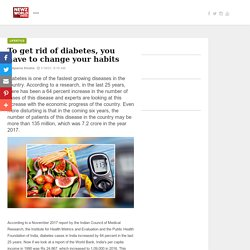 To get rid of diabetes, you have to change your habits