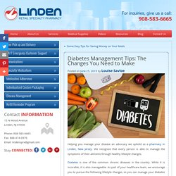 Diabetes Management Tips: The Changes You Need to Make