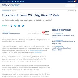 Diabetes Risk Lower With Nighttime BP Meds