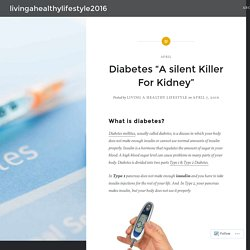 "Diabetes ""A silent Killer For Kidney"" – livingahealthylifestyle2016"