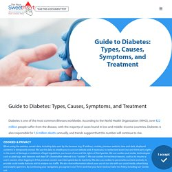 Guide To Diabetes: Types, Causes, Symptoms, & Treatment