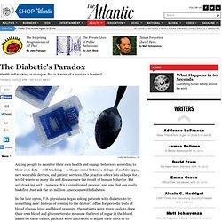 The Diabetic's Paradox - Thomas Goetz