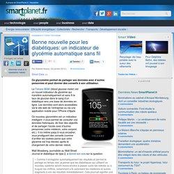 Bonne nouvelle pour les diabétiques: un indicateur de glycémie automatique sans fil