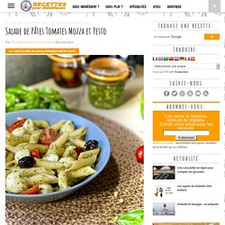 Salade de Pâtes Tomates Mozza et Pesto