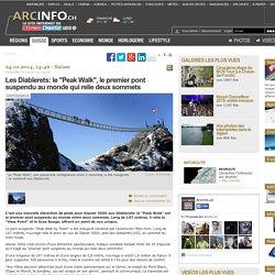 """Les Diablerets: le """"Peak Walk"""", le premier pont suspendu au monde qui relie deux sommets"""
