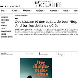 Des diables et des saints, de Jean-Baptiste Andréa : les destins sidérés...