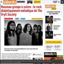 Nouveau groupe à suivre : le rock diaboliquement mélodique de The Vryll Society