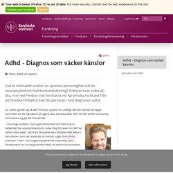 Adhd - Diagnos som väcker känslor