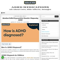 Diagnosing ADD / ADHD: How Doctors Assess Children And Adults
