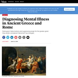 Diagnosing Mental Illness in Ancient Greece and Rome