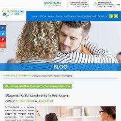 Diagnosing Schizophrenia In Teenagers