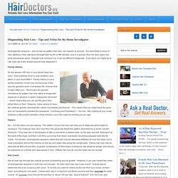 Diagnosising Hair Loss - Tips - Learn how to determine if your are losing your hair