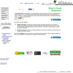 Fresh Diagnose - Free diagnostic software: analyze and benchmark your computer system. Test your pentium 4, pentium iii, pentium ii, pentium 5, pentium iv, pentium processor, intel pentium, pentium 4 processor, intel pentium 4, pentium 2, pentium pro, pen
