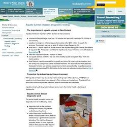 BIOSECURITY NEW ZEALAND - Aquatic Animal Diseases Diagnostic Testing