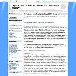 Un manuel pour le diagnostic du SDNV (Norvège) - Syndrome de Dysfonctions Non Verbales (SDNV)