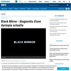 Black Mirror : diagnostic d'une dystopie actuelle