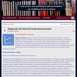 Diagnostic de l'état du fonds documentaire – Concevoir une politique documentaire