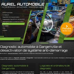 Diagnostic automobile Gargenville : désactiver anti-démarrage - Aurel Automobile