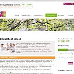 Diagnostic et conseil - Institut François Bocquet
