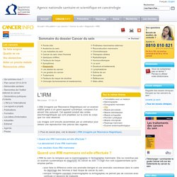 L'IRM - IRM - Diagnostic - Cancer du sein