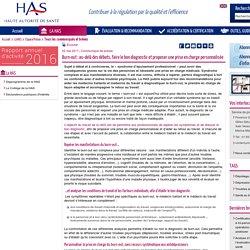 Haute Autorité de Santé - Burn-out : au-delà des débats, faire le bon diagnostic et proposer une prise en charge personnalisée