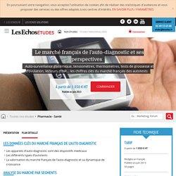 Les Echos Études - Le marché français de l'auto-diagnostic et ses perspectives