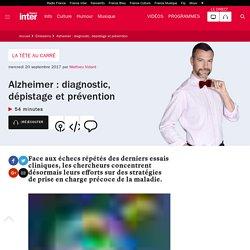 Alzheimer : diagnostic, dépistage et prévention